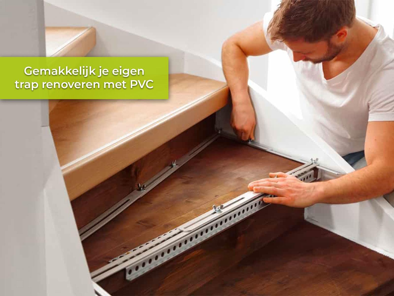 Gemakkelijk je eigen trap renoveren met PVC met traprenovatie set