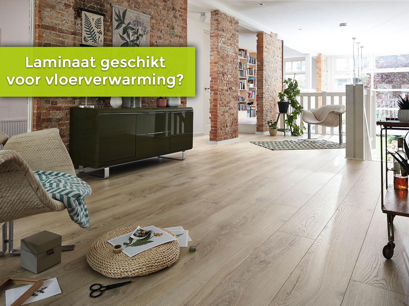 Is laminaat geschikt voor vloerverwarming?